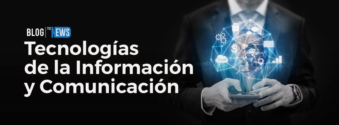 Blog Tecnologías de la Información y Comunicación