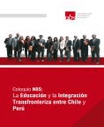 La Educación y la Integración Transfronteriza entre Chile y Perú