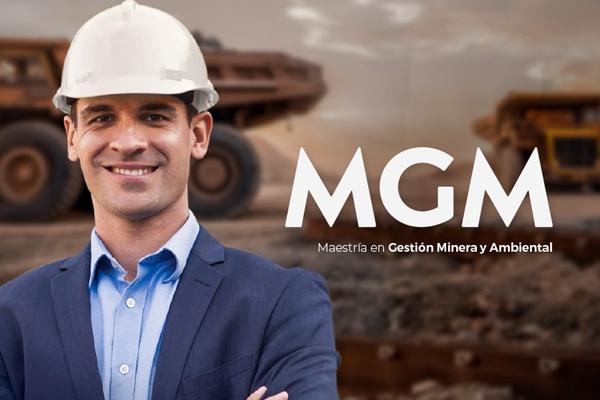 Maestría en Gestión Minera y Ambiental