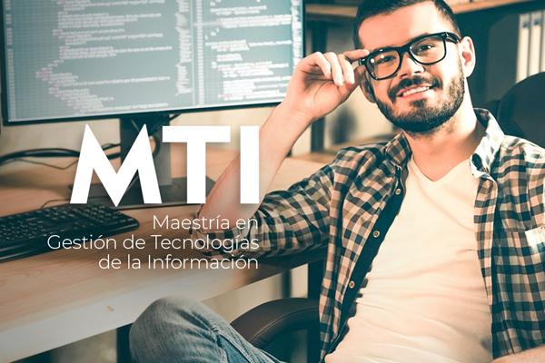 Maestría en Gestión de Tecnologías de la Información