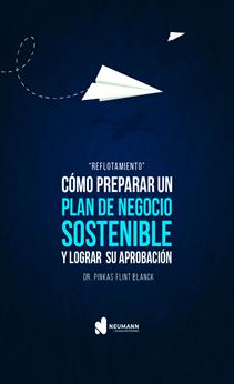 Como preparar un Plan de negocio sostenible y lograr su aprobación.